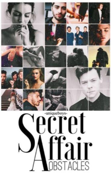 Secret Affair: Obstacles