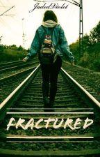 Fractured by JadedViolet
