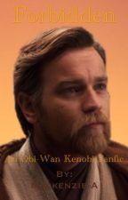 Forbidden {Obi-Wan Kenobi} by Mackenzie-A