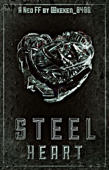 Steel Heart (VIXX NEO) *COMPLETED*