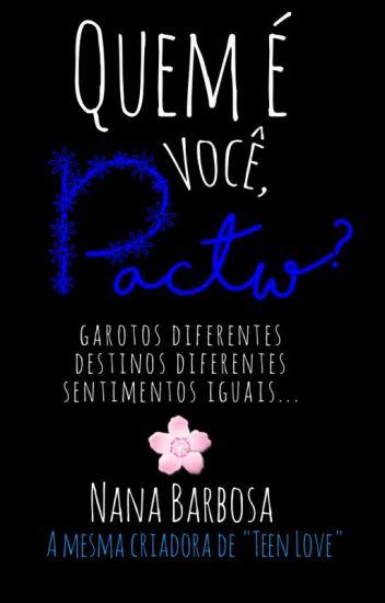 Quem É Você Pactw? || Mitw