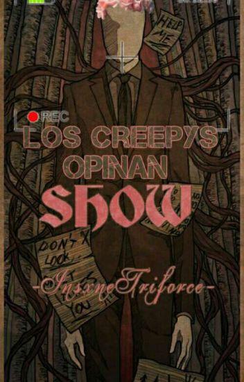 Los creepys opinan show© ||#CreepyAwards2016