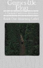 Warning Label ☁ Twilight Saga [1] by -Winteriscoming