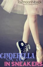 Cinderella in Sneakers by toZmoonNback