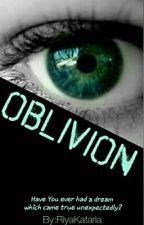 Oblivion by 0IJustWriteIt0