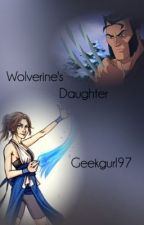 Wolverine's daughter by geekgurl97