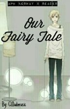 Our Fairy Tale  (Hetalia/APH Norway X Reader) by Cl0udMusic