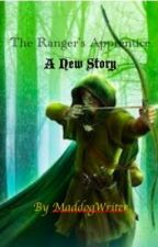 The Ranger's Apprentice - A New Story ON HOLD by MaddogWriter