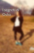 I segreti di Osho by mihi94