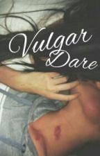 Vulgar Dare by nekoriqa