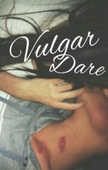 Vulgar Dare