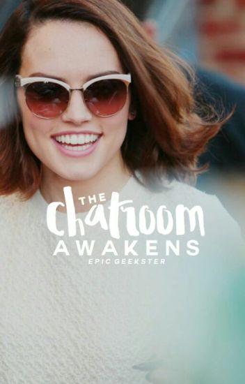 The Chatroom Awakens | ˢᵗᵃʳ ʷᵃʳˢ