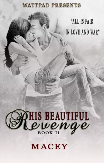 His Beautiful Revenge (The Annulment Book 2)