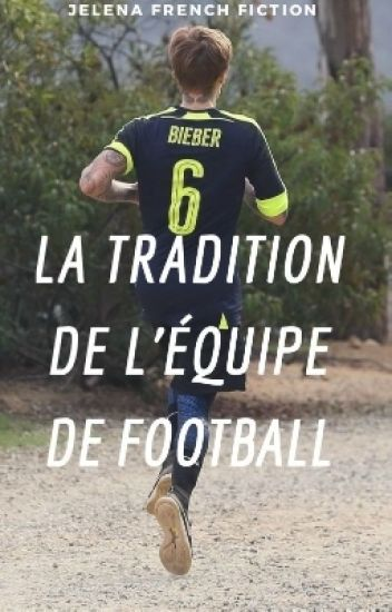 La Tradition de L'équipe de Football