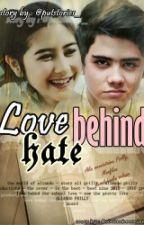 LOVE BEHIND HATE by putstories_