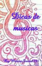 Dicas de Musicas by MarisaSousa1235