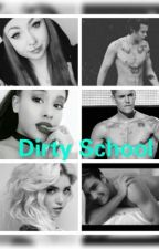 Dirty School (Jariana FF) by jarianagrandeari