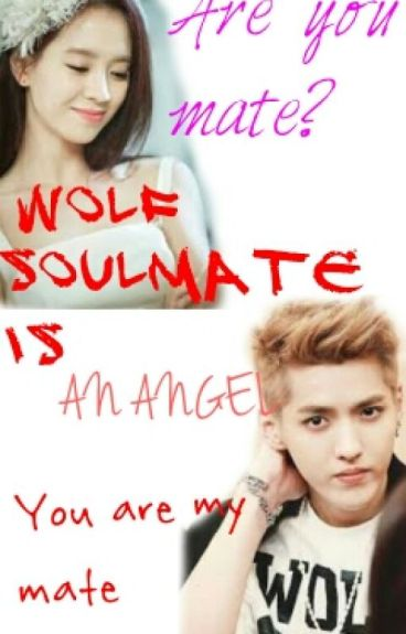 Wolf Soulmate Is an Angel