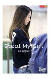 Steal My Girl | Jeon Jungkook by 20sixteen
