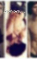 Good-bye...... by harry_styles_rock_me