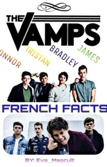 The Vamps Facts (FR)