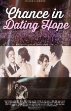 Chance in Dating Hope (#3 DATING SERIES) by blacklimboxx