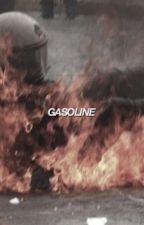 GASOLINE by yungbruh