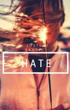 Hate ;; Justemi  by fanfictionDL