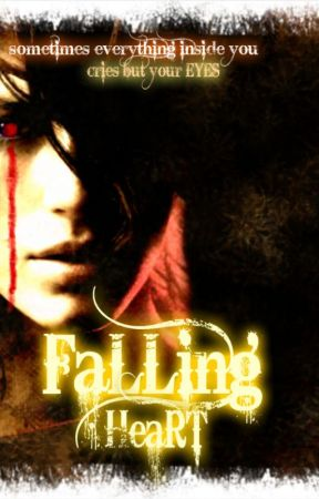 FALLING HEART by Kaavvii