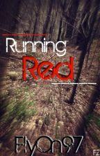Running Red by FlyOn97