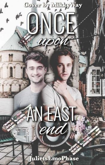 Once Upon An East End (A Drarry FanFiction)