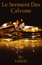 Le serment des Calvone by Liske3e