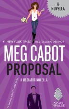 Proposal: A Mediator Novella (Volume 6.5) by megcabot