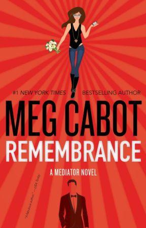 Remembrance (Mediator 7 novel) by megcabot
