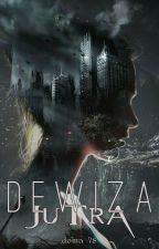 Dewiza Jutra (Remont i powrót) by doma_78