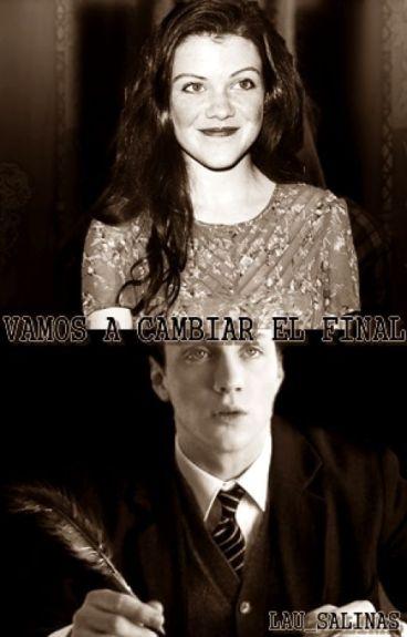 Vamos a cambiar el final (James Potter y tú)