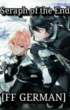 Seraph Of The End [Fanfiction] by DatAnimeFreak