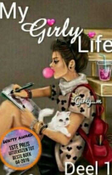 My Girly Life #1 #wattys2016