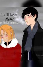 I still love HIM. by -Lovino