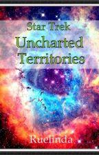 Star Trek: Uncharted Territories by Ruelinda