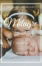 Milagre [L.P] - 2° temporada (Completa) by BiiStyles
