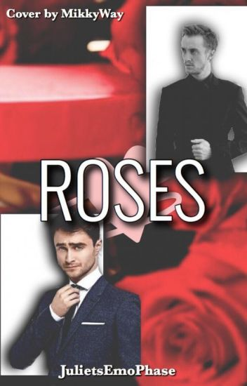 Roses (A Drarry FanFiction)