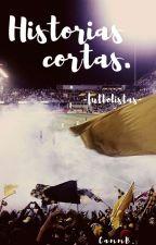 Historias Cortas. -//futbolistas//- by CammB_