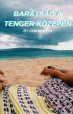 Barátság a tenger közepén by Cukimuffin