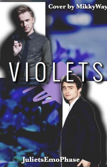 Violets (A Drarry FanFiction)