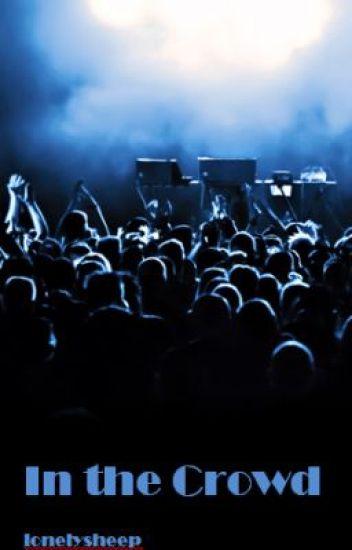 In the Crowd (Tye)