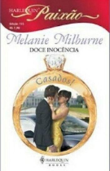 Doce Inocência  - Melanie Milburne
