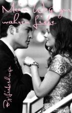 Mein Weg zur wahren Liebe by LiebesDroge