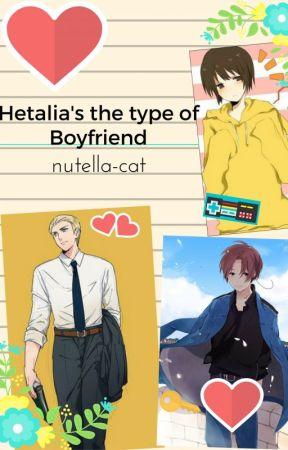 Hetalia's The Type Of Boyfriend by nutella-cat
