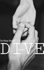 ON EDITING - [ BOOK 5 ] - D I V E  by dwirhm_